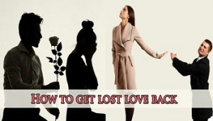 Get love back by vashikaran mantra