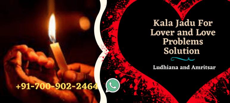 Kala Jadu Specialist in Ludhiana