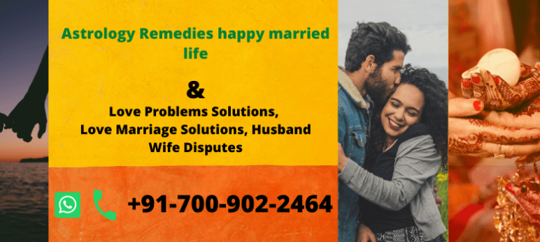 Astrology Remedies happy married life